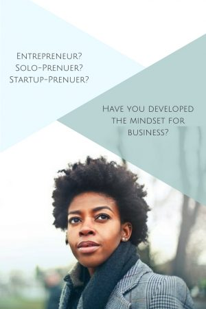Do You Have The Mindset For Business? – 7
