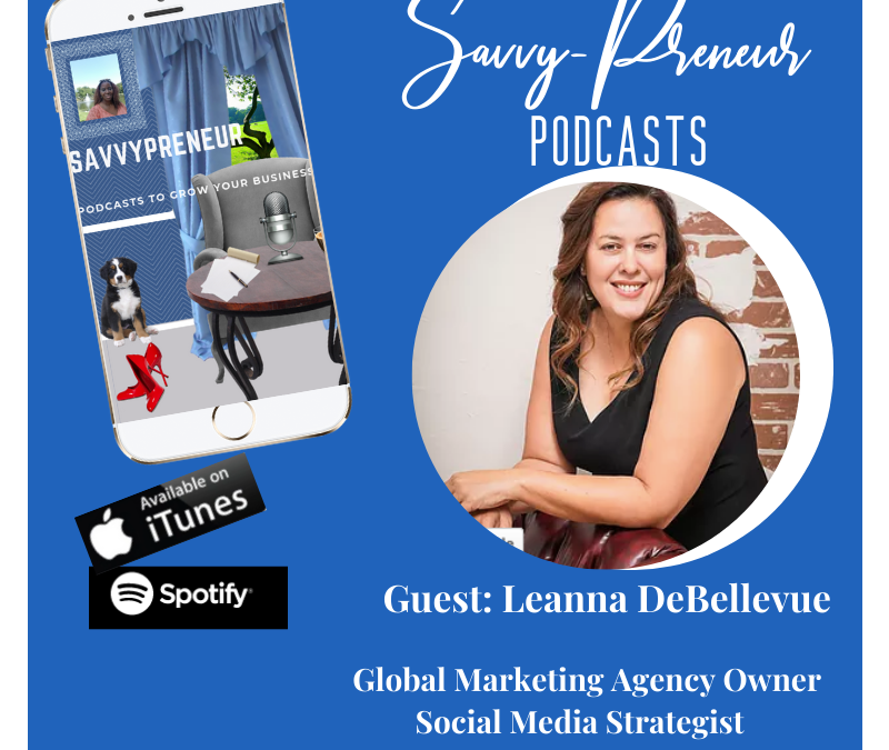 Key Tips For Entrepreneurs w/Leanna Debellevue